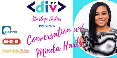 DivInc's Startup Sistas presents Conversation with Minda Harts tickets