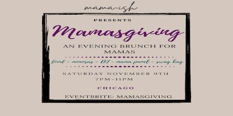 Mamasgiving by Mama-ish tickets