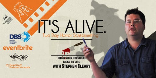 It's ALIVE! Two Day Horror Screenwriting