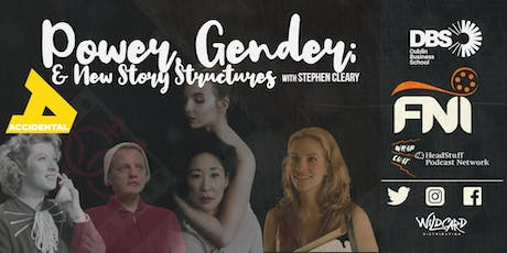 Power, Gender & New Story Structures tickets