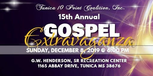 Tunica 10 Point Coalition, Inc. 15th Annual Gospel Extravaganza