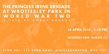 The Princess Irene Brigade at Wrottesley Park in WW2 tickets