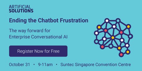 Ending the Chatbot Frustration: Singapore tickets