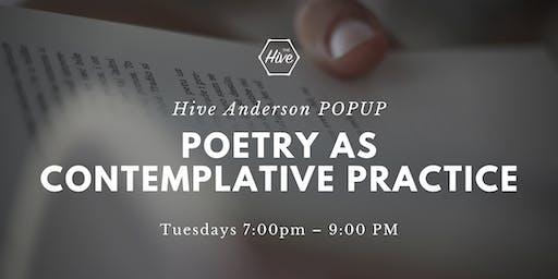 Poetry as Contemplative Practice - Hive Anderson POPUP