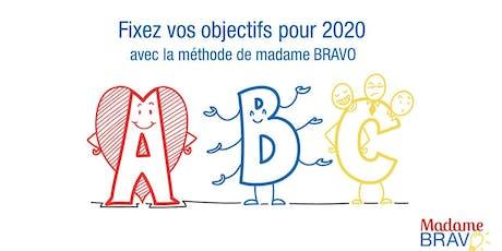 Fixez vos objectifs pour 2020 avec la Méthode de Madame BRAVO billets