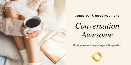Conversation AWESOME - présentée par KarmaKin billets