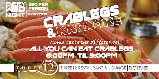 All-U-Can-Eat Snow Crablegs & Karaoke | Three12 Restaurant & Lounge
