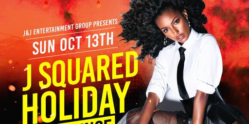 J Squared Holiday Experience @The Park at 14th    No School or Work On Monday