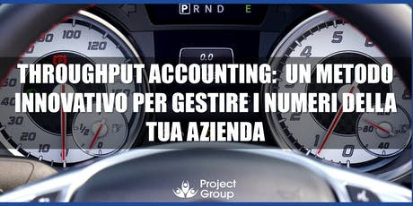 Throughput Accounting: metodo innovativo per gestire i numeri dell'azienda biglietti