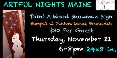 Paint a Wood Snowman Sign at Bumpas at Yankee Lanes tickets