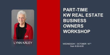 Part- Time KW Real Estate Business w/ Lynn Kaley tickets