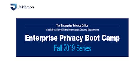 Enterprise Privacy Boot Camp:  What Every Jefferson Employee Should Know tickets