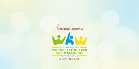 Lincolnshire Workplace Health and Wellbeing Conference 2020 tickets