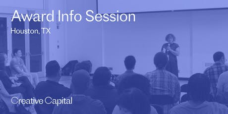 Creative Capital 2020 Award Application Info Session - Houston tickets
