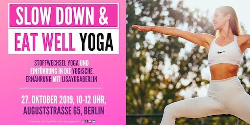 Yoga für schnellen Stoffwechsel &  Yogische Ernährung