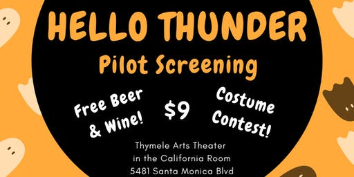 Hello Thunder: Pilot Screening