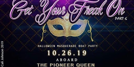 GET YOUR FREAK ON: HALLOWEEN AND MASQUERADE BOAT PARTY  (FULLY ENCLOSED)