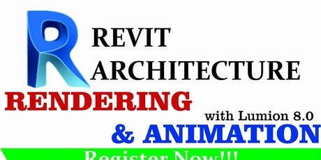 Revit Architecture, Rendering and Animation tickets