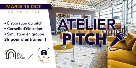 Atelier Pitch billets