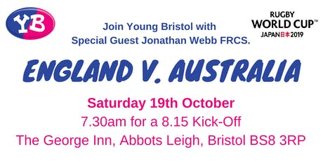World Cup Rugby, England v. Australia with Special Guest Jonathan Webb FRCS tickets