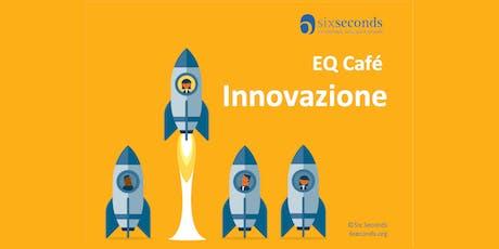 EQ Café: Innovazione (Roma) biglietti