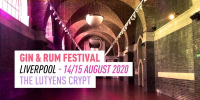 The Gin & Rum Festival - Liverpool - 2020