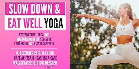 Yoga für schnellen Stoffwechsel &  Yogische Ernährung tickets