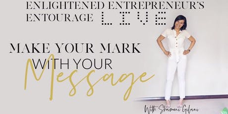 Make Your Mark with Your Message Mastermind Day tickets