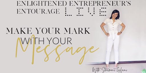 Make Your Mark with Your Message Mastermind Day
