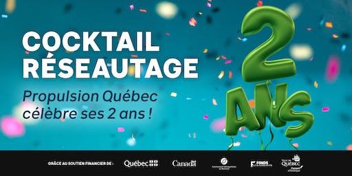 Cocktail réseautage |Propulsion Québec  célèbre ses 2 ans !
