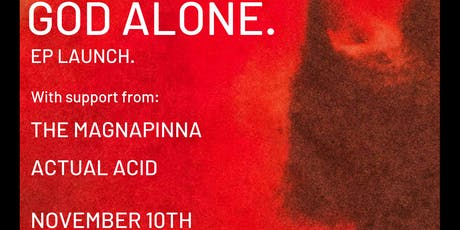 GOD ALONE. EP LAUNCH (CORK) tickets