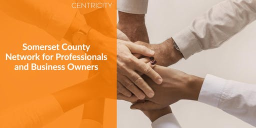 Somerset County  Business Owners, Professionals - Networking Group Event