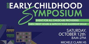 2019 Early Childhood Symposium for childcare providers