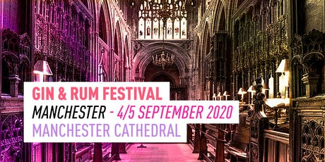 The Gin & Rum Festival - Manchester - 2020 tickets