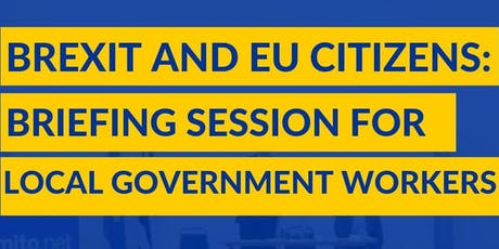 Brexit & EU Citizens:briefing session for local government workers. Glasgow tickets