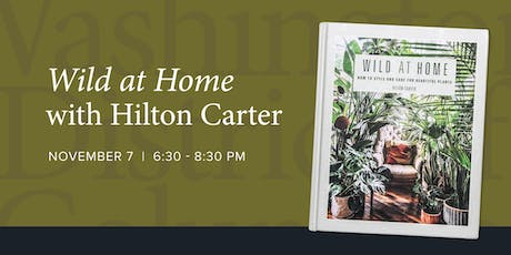 Wild at Home Book Party Featuring Hilton Carter and Rewild tickets