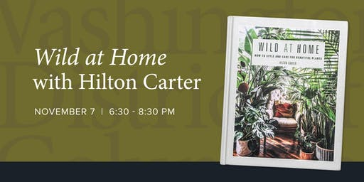 Wild at Home Book Party Featuring Hilton Carter and Rewild
