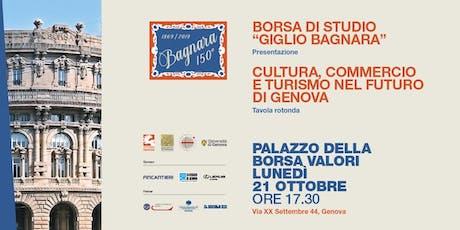 Cultura, Turismo e Commercio nel futuro di Genova. biglietti