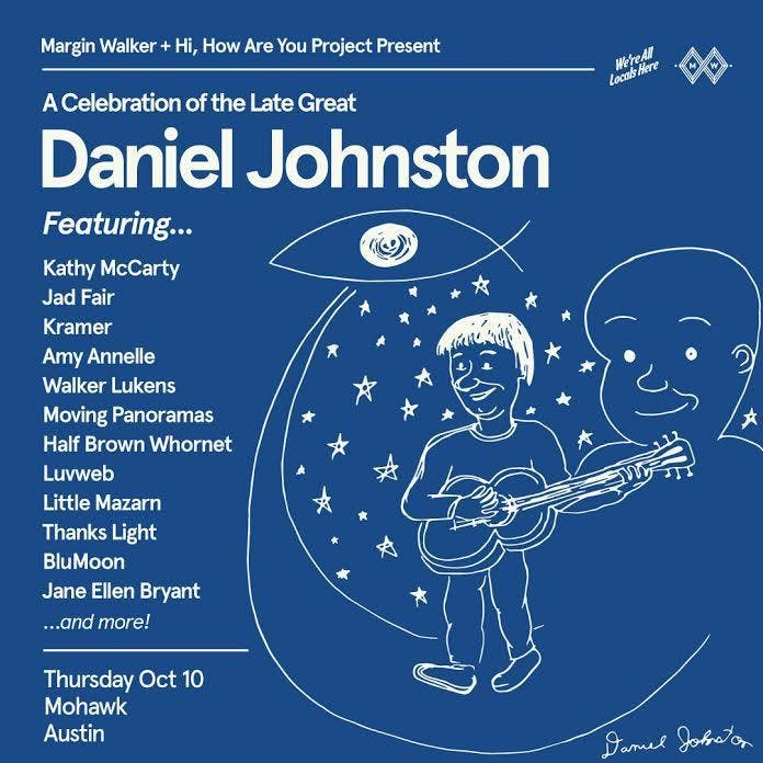 A Celebration of the Late Great Daniel Johnston
