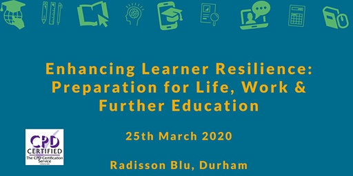 Enhancing Learner Resilience:Preparation for Life, Work & Further Education