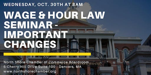 Wednesday, October 30th - Wage & Hour Law Update Seminar