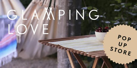 Glamping Love POP UP STORE Tickets