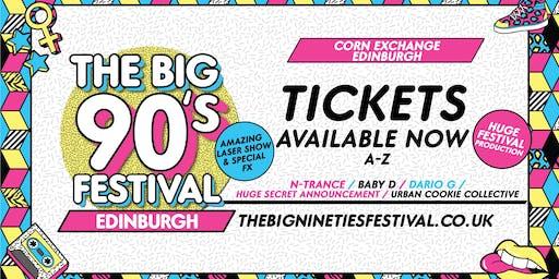 The Big Nineties Festival - Edinburgh