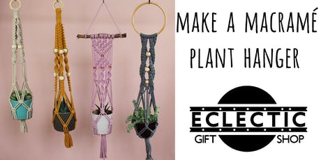 Make a Macramé Plant Hanger (Adults) tickets