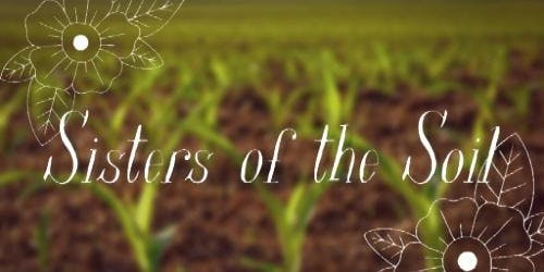 Sisters of the Soil