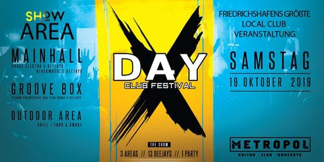 DAY - X Festival - Club Metropol Tickets