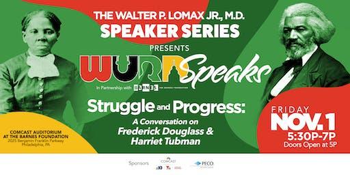 The Walter P. Lomax Jr., M.D. Speaker Series Presents: WURD Speaks