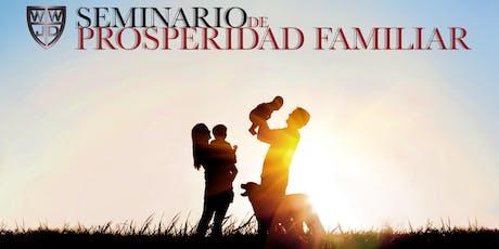 SEMINARIO PROSPERIDAD FAMILIAR  10-17-2019 a 11-14-19 tickets