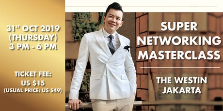 Super Networking Masterclass in Jakarta | 31 October tickets