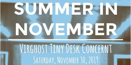 SUMMER IN NOVEMBER: VIRGHOST TINY DESK CONCERT  tickets